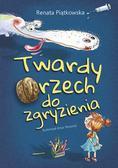 Piątkowska Renata - Twardy orzech do zgryzienia