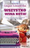 Lingas-Łoniewska Agnieszka - Wszystko wina kota!