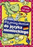 Opracowanie zbiorowe - Mój pierwszy słowniczek do nauki języka niemieckiego
