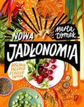 Dymek Marta - Nowa Jadłonomia. Roślinne przepisy z całego świata