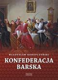 Władysław Konopczyński - Konfederacja barska T.1