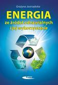 Grażyna Jastrzębska - Energia ze źródeł odnawialnych i jej wykorzystanie