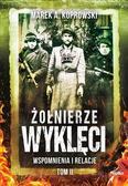 Koprowski Marek A. - Żołnierze Wyklęci. Wspomnienia i relacje. Tom 2