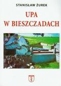 Stanisław Żurek - UPA w Bieszczadach