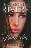 Rivers Francine - Batszeba. Rodowód Łaski Część 4