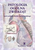 red.Sapierzyński Rafał - Patologia ogólna zwierząt