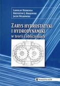 Dzurenda Ladislav,, Krajewski Krzysztof,, Wilkowski Jacek - Zarys hydrostatyki i hydrodynamiki w teorii i obliczeniach