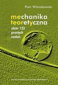 Wisniakowski Piotr - Mechanika teoretyczna. Zbiór 123 prostychzadań