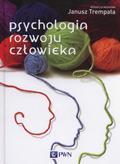 Psychologia rozwoju człowieka. Podręcznik akademickiPodręcznik akademicki