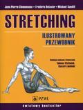 Clemenceau Jean-Pierre, Delavier Frederic, Gundill Michael - Stretching Ilustrowany przewodnik
