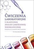 red.Hubicki Zbigniew - Ćwiczenia laboratoryjne z klasycznej analizy jakościowej nieorganicznej