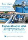 Roman Kotapski - Rachunek kosztów usług zbiorowego zaop. w wodę