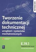 Robert Dziurski - Tworzenie dokumentacji technicznej urządzeń E.19.1