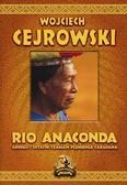 Cejrowski Wojciech - Rio Anaconda
