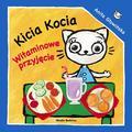 Anita Głowińska - Kicia Kocia. Witaminowe przyjęcie