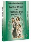 Aleksandra Archangielska - Pagan Tarot, czyli tajemnice talii Pogańskiej