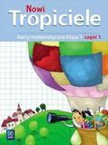 Elżbieta Burakowska - Nowi Tropiciele SP 1 Matematyka ćwiczenia cz.1