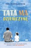 Ida Pierelotkin - Tata ma dziewczynę