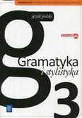 Zofia Czarniecka-Rodzik - J.Polski GIM  3 Gramatyka i stylistyka Podr. WSiP