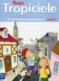 Burakowska Elżbieta, Lisicki Michał, Skura Małgorzata - Nowi Tropiciele 1 Karty matematyczne Część 5. Szkoła podstawowa