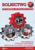 Gaworski Marek, Korpysz Krzysztof - Rolnictwo Część 8 Technika w rolnictwie Podręcznik. Mechanizacja produkcji zwierzęcej. Eksploatacja sprzętu rolniczego. Technik rolnik