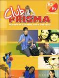 Cerdeira Paula - Club Prisma A2/B1 Libro del alumno + CD EDI-NUMEN