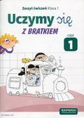 praca zbiorowa - Uczymy się z Bratkiem 1 Zeszyt ćwiczeń cz.1