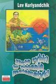 Lev Kurlyandtchik - Złote rybki w oceanie matematyki