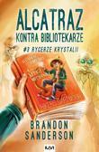 Brandon Sanderson - Alcatraz kontra Bibliotekarze T3.Rycerze Krystalii