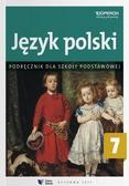 Barbara Klimczak, Elżbieta Tomińska, Teresa Zawis - Język polski SP 7 Podręcznik OPERON