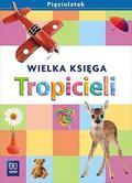 Beata Gawrońska, Emilia Raczek - Tropiciele Pięciolatek. Wielka księga WSIP