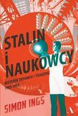 Ings Simon - Stalin i naukowcy. Historia geniuszu i szaleństwa