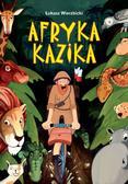 Wierzbicki Łukasz - Afryka Kazika (dodruk 2019)