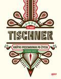 Tischner Józef - Krótki przewodnik po życiu