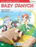 Takahashi Mana, Azuma Shoko - The Manga Guide Bazy danych