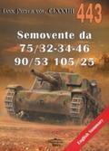Ledwoch Janusz - Tank Power vol. CLXXXIII 443. Semovente da 75/32-34-46, 90/53, 105/25