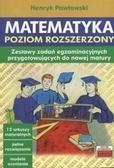 Henryk Pawłowski - Matematyka. Poziom rozszerzony. Zestawy zadań...