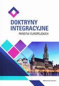 red.Zuba Krzysztof - Doktryny integracyjne państw europejskich