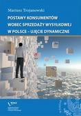 Postawy konsumentów wobec sprzedaży wysyłkowej w Polsce - ujęcie dynamiczne
