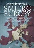 Murray Douglas - Przedziwna śmierć Europy