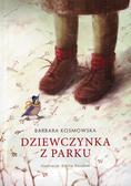 Kosmowska Barbara - Dziewczynka z parku