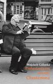 Golonka Wojciech - Protestantyzm oczami Chestertona