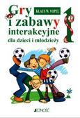 Klaus. W. Vopel - Gry i zabawy interakcyjne dla dzieci i młodzieży 1