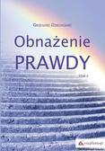 Dziechciarz Grzegorz - Obnażenie prawdy Tom 2