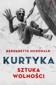 McDonald Bernadette - Kurtyka Sztuka wolności