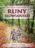 Chrzanowska Alla Alicja - Runy słowiańskie
