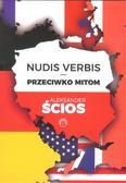 Ścios Aleksander - Nudis Verbis Przeciwko mitom