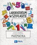 Badowski Łukasz, Adamaszek Zasław - Laboratorium w szufladzie Matematyka