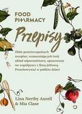 Lina Nertby Aurell, Mia Clase - Food Pharmacy. Przepisy