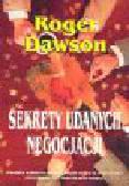 Dawson R. - Sekrety udanych negocjacji